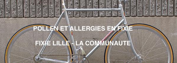 Le pollen en fixie : crise d'allergie